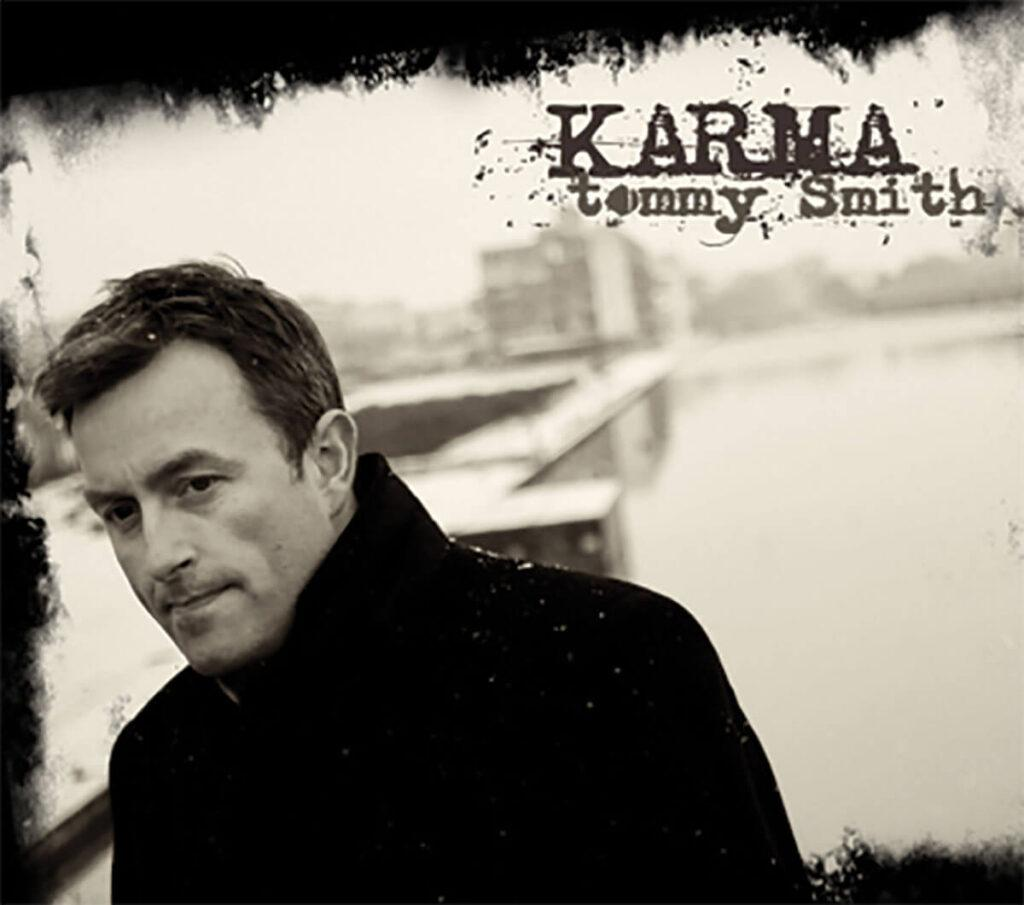 Tommy Smith - Karma