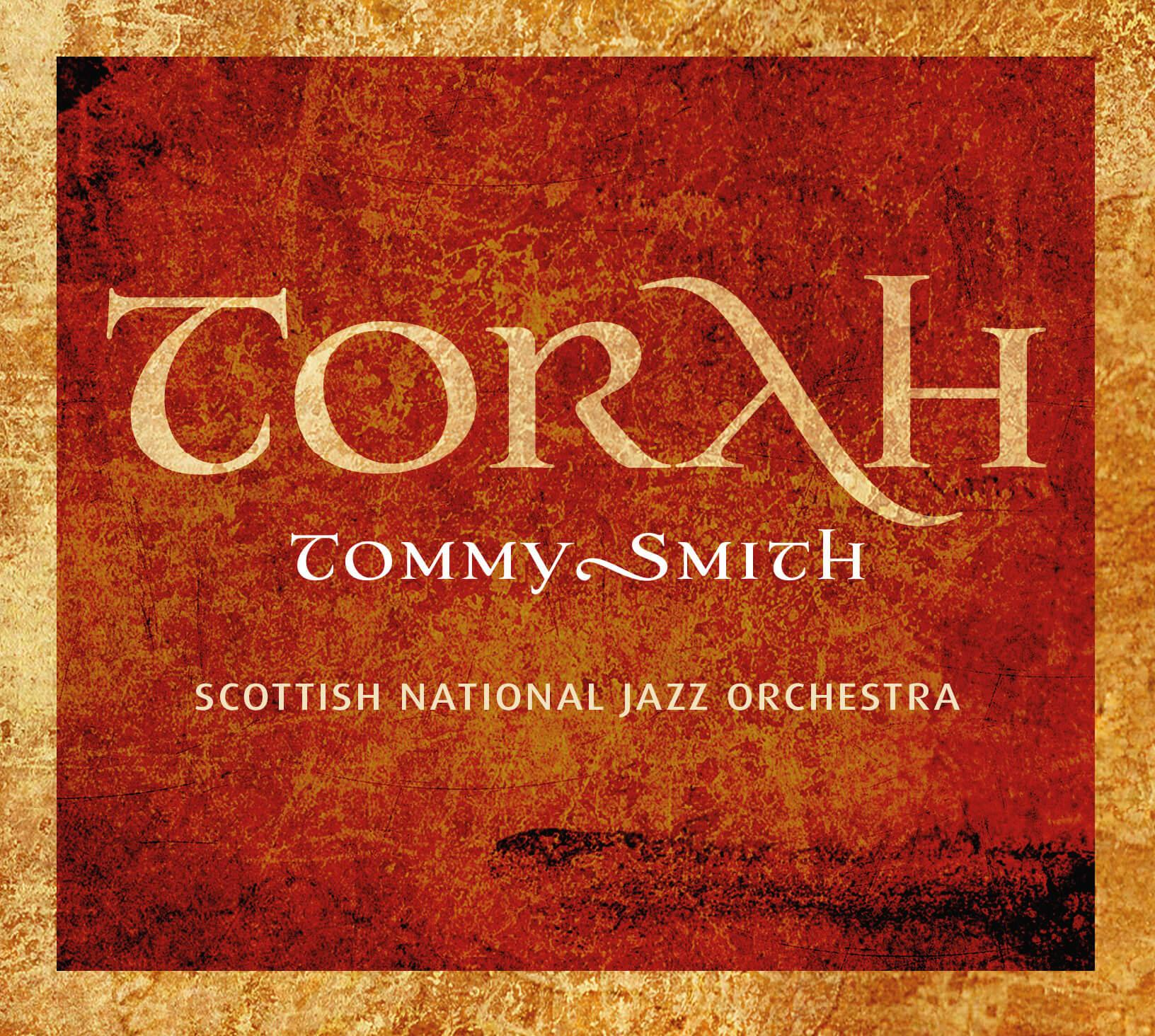 Torah - Tommy Smith with the SNJO